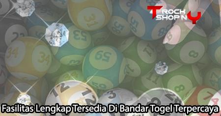 Bandar Togel Terpercaya - Fasilitas Lengkap Tersedia - TherockshopNY
